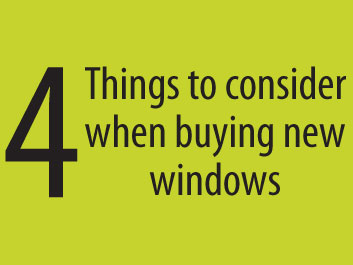 4 Things to Consider When Buying New Windows